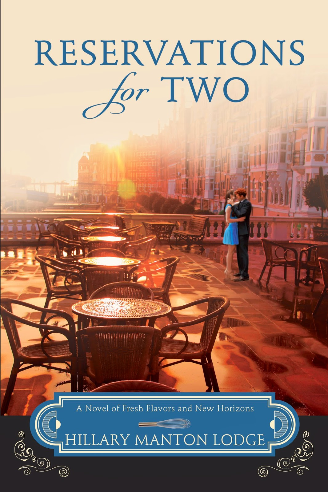'Reservations for Two': Book Two in the Blue Doors Trilogy. A review of the 2015 novel by Hillary Manton Lodge. All text © Rissi JC