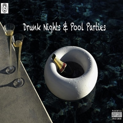 Elijah - Drunk Nights And Pool Parties (2019) - Album Download, Itunes Cover, Official Cover, Album CD Cover Art, Tracklist, 320KBPS, Zip album