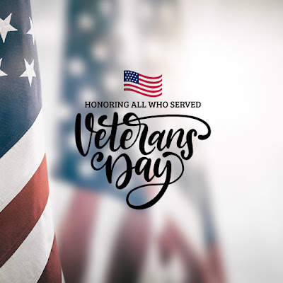 Image of American Flag, with text: Honoring all who served.  Veterans Day.