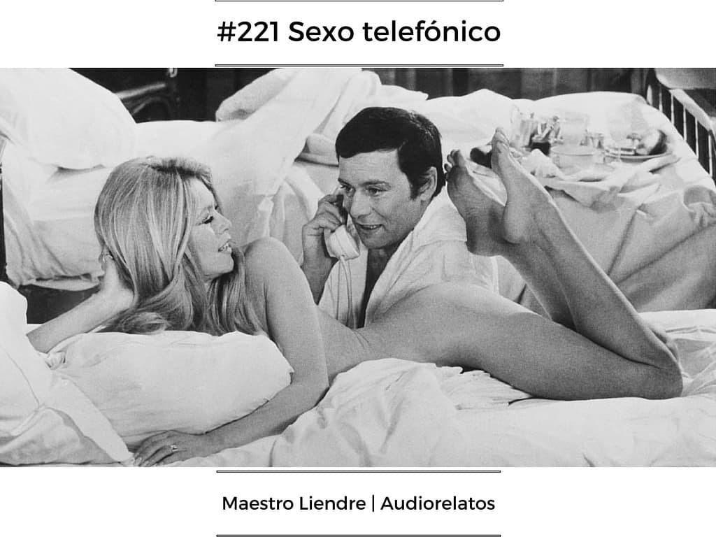 #221 Sexo telefónico | luisbermejo.com | podcast