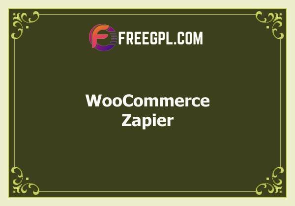 WooCommerce Zapier Gateway Nulled Download Free