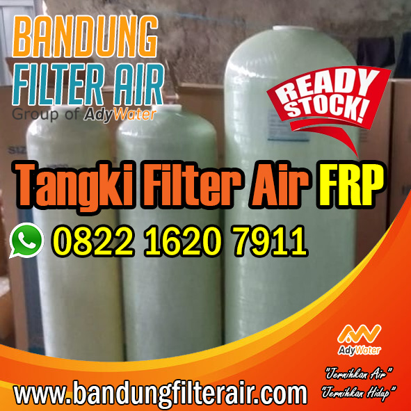 082216207911 Distributor Tangki Filter Air FRP Di Cimahi Kota Bandung