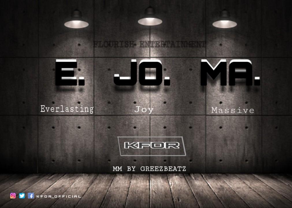 MUSIQ: KFOR – E.JO.MA [M&M by Greezbeat] #Arewapublisize
