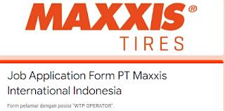 Lowongan Operator WTP PT Maxxis International Indonesia GIIC Cikarang
