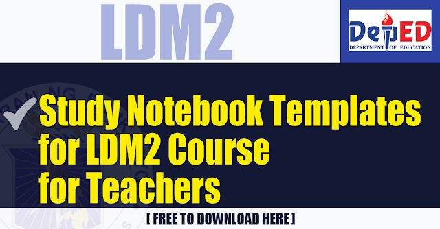 Study Notebook Templates for LDM2 Course for Teachers | Free Download