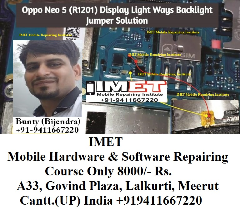 Oppo Neo 5 (R1201) Display Light Problem Solution Jumper Ways - IMET