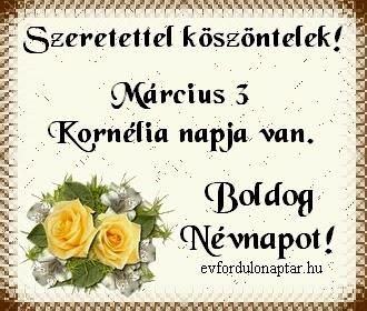Március 3, Kornélia névnap