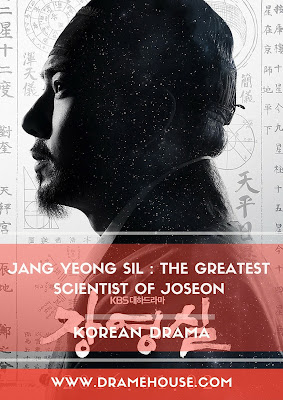 Sinopsis Jang Yeong Sil : The Greatest Scientist Of Joseon (장영실)