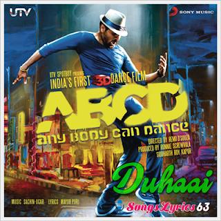DUHAAI Song Lyrics ABCD-Any Body Can Dance[2013]