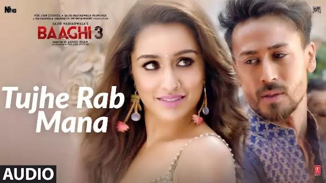 Tujhe Rab Mana Song Lyrics - Baaghi 3 - Tiger S - Shraddha K
