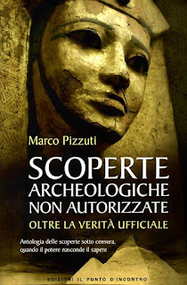 Scoperte archeologiche non autorizzate - Marco Pizzuti (misteri)