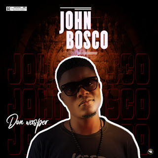 MUSIC: Don Wasper – John Bosco