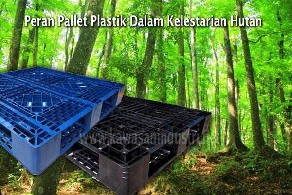 Peran Pallet Plastik Dalam Melesatarikan Lingkungan Hidup