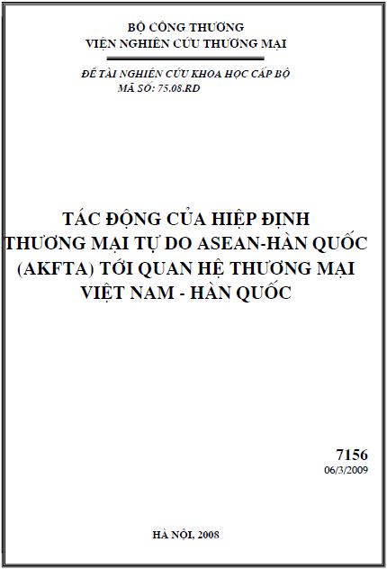 Tác động của Hiệp định thương mại tự do ASEAN - Hàn Quốc (AKFTA) tới quan hệ thương mại Việt Nam - Hàn Quốc