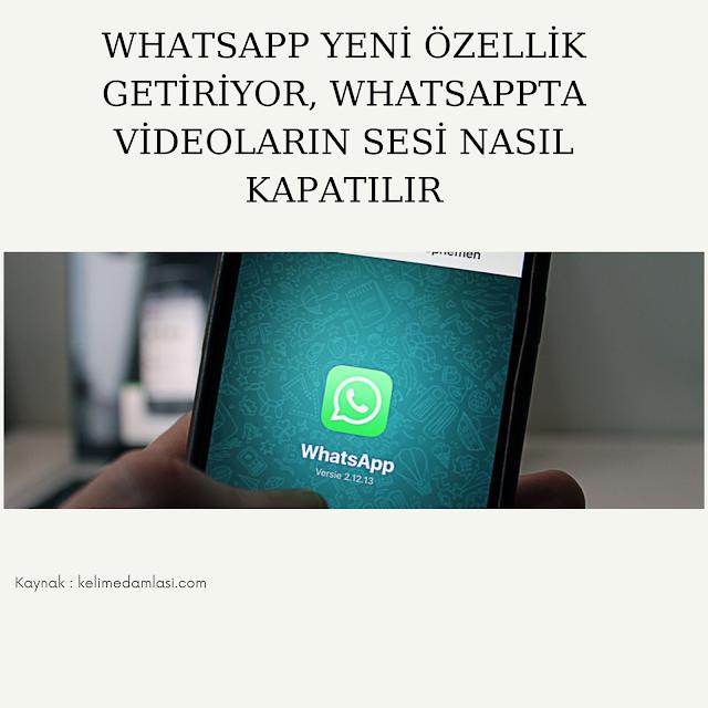 whatsapp yeni özellikleri