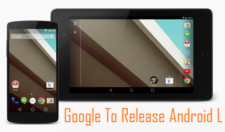 """Google's Next Android Release : """"Android L"""" Features"""