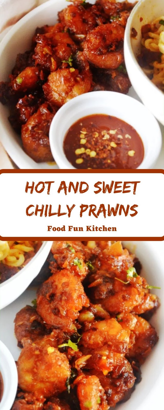 HOT AND SWEET CHILLY PRAWNS