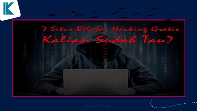 7 Situs Belajar Hacking Gratis