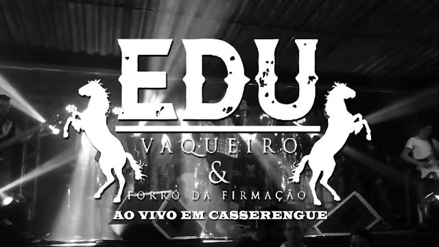 Apresentação de Edu Vaqueiro na Festa de 24 Anos de Emancipação Política de Casserengue - PB