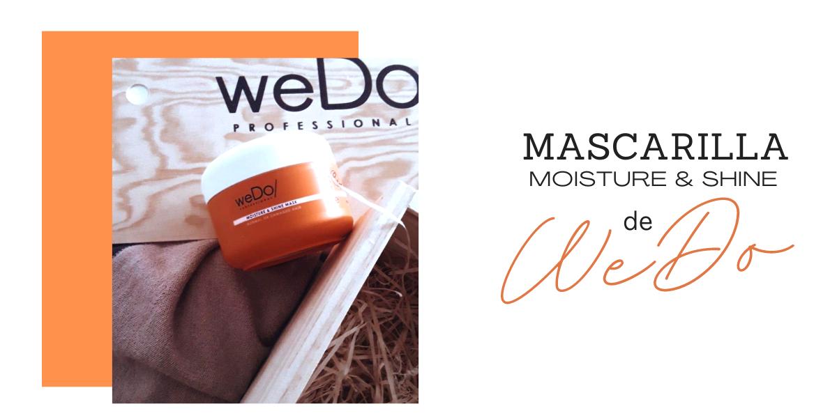 MASCARILLA MOISTURE & SHINE DE WEDO