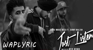 Just Listen Song Lyrics | Sidhu Moose | Punjabi Songs