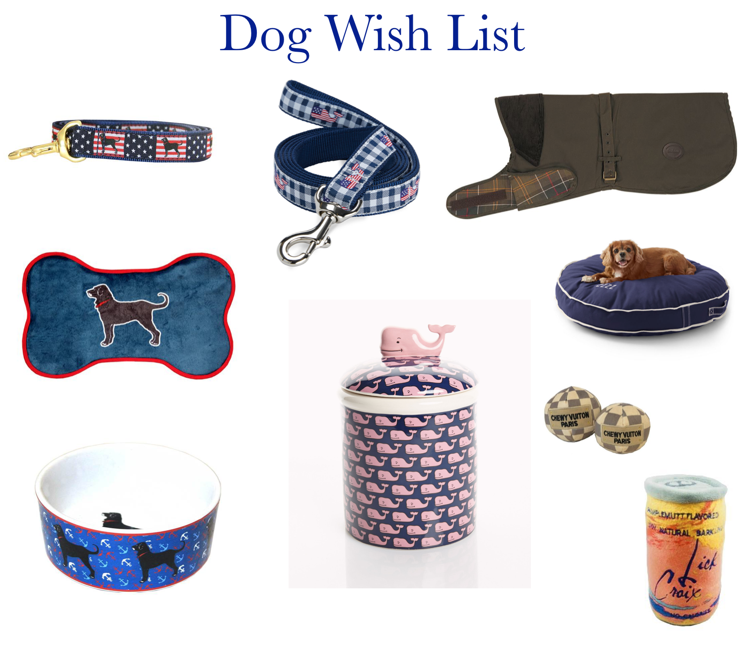Melanie May: Dog Items Wish List
