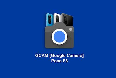 GCAM Poco F3