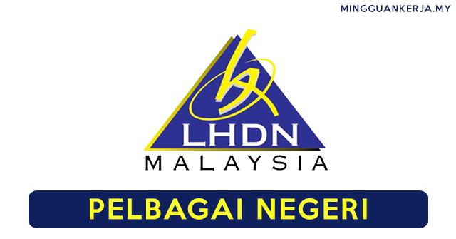 Peluang Kerjaya LHDN Di Seluruh Negara ~ Tarikh Tutup 17 Julai 2020