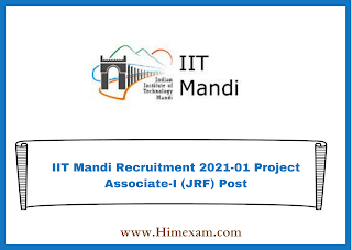 IIT Mandi Recruitment 2021-01 Project Associate-I (JRF) Post