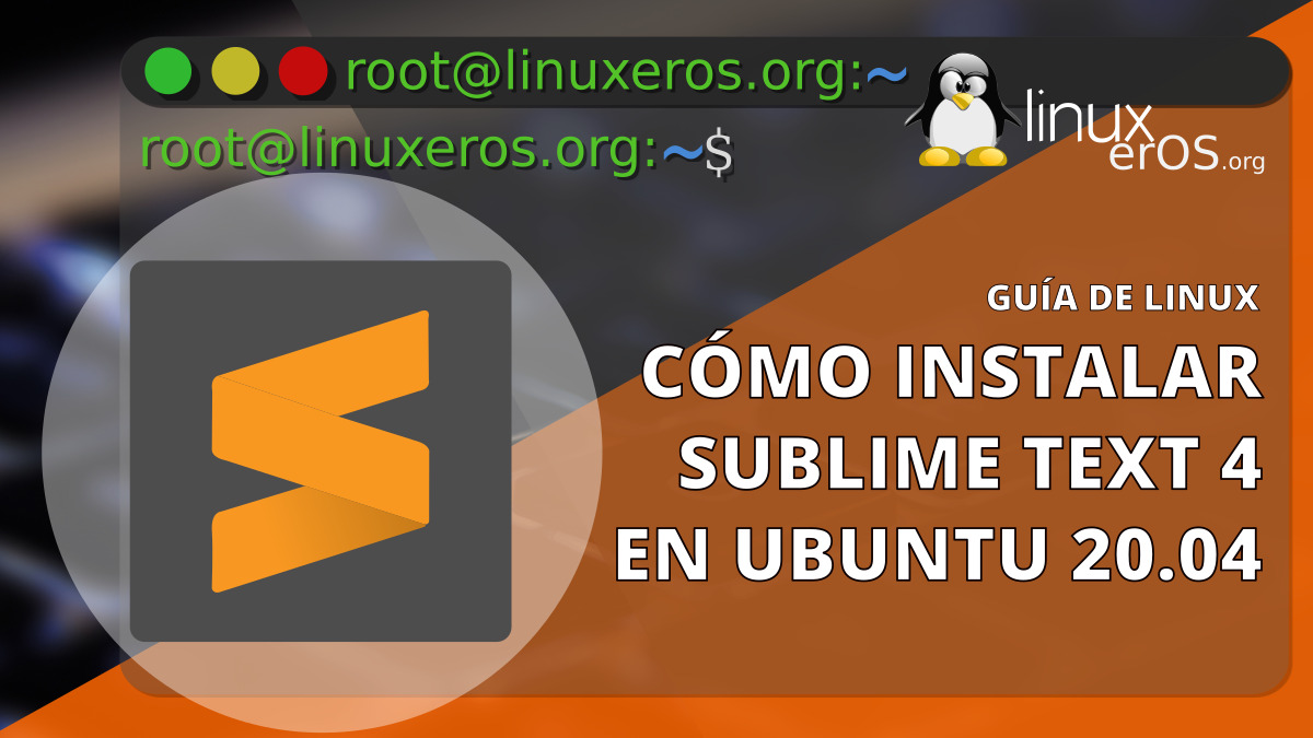 Cómo instalar Sublime Text 4 en Ubuntu 20.04