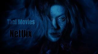 Thai Horror Movies 2019