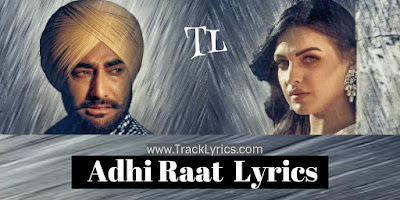 adhi-raat-lyrics