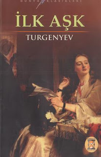 Ivan Sergeyeviç Turgenyev - İlk Aşk