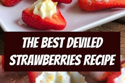 The Best Deviled Strawberries Recipe (Made with a Cheesecake Filling) #fingerfood #partyfood #holidayrecipes #cheesecake #strawberries