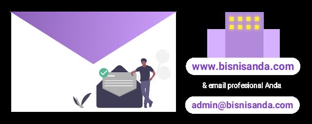 Memiliki akun email yang profesional dengan domain brand perusahaan