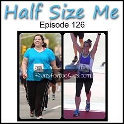 Half Size Me Episode 126