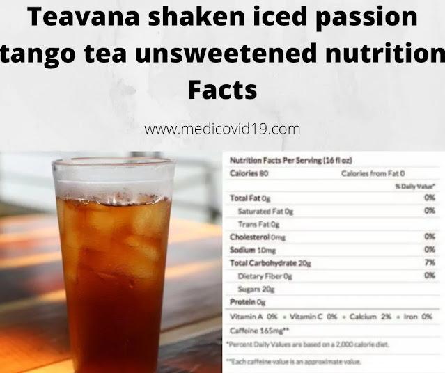 Teavana shaken iced passion tango tea unsweetened nutrition Facts