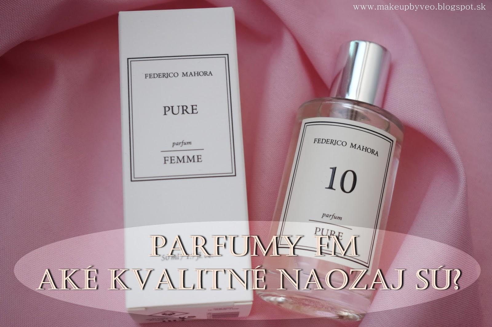 3aa4dca5f2 Make up by Veo  Recenzia parfumu FM  Aké naozaj sú