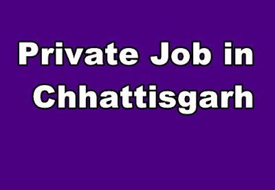 Private Job in Chhattisgarh