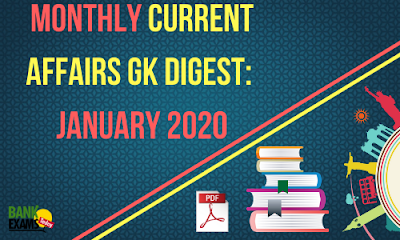 Monthly Current Affairs GK Digest: January 2020