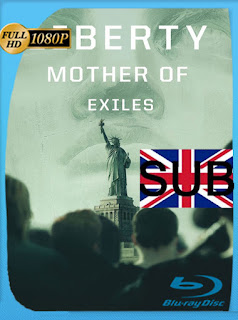 Liberty: Mother of Exiles (2019) HD [1080P] Subtitulado [Google Drive] Panchirulo