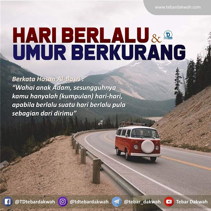 HARI BERLALU & UMUR BERKURANG