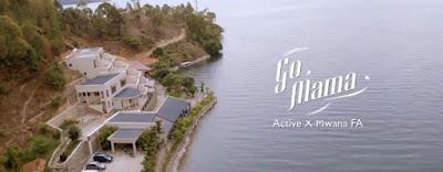 Active Ft Mwana FA – Go Mama video