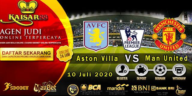 Prediksi Bola Terpercaya Liga Inggris Aston Villa vs Manchester United 10 Juli 2020