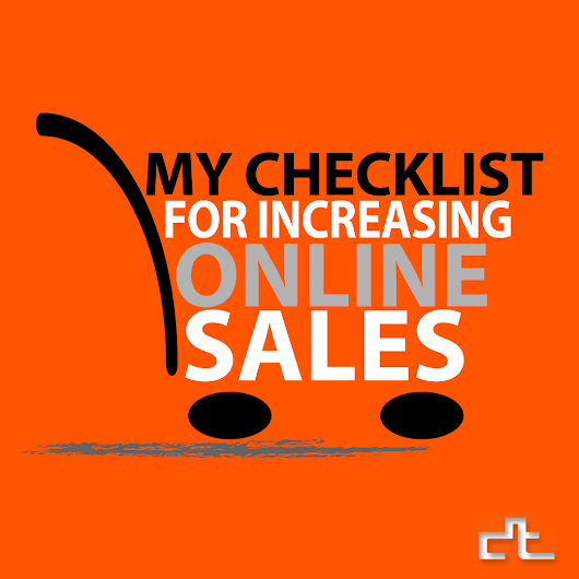My Checklist for Increasing Online Sales ~ The Blog of DREAMTHEATRE