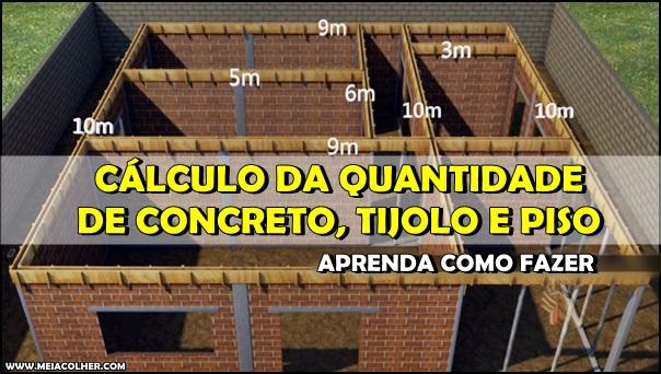 cálculo da quantidade de concreto, tijolo e piso