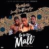 Music : Download Mall - Yembex ft. Eazy9ja x Surelyboi