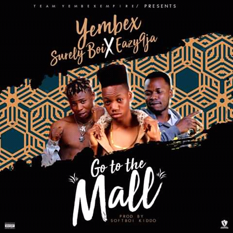Music : Download Mall - Yembex ft. Eazy9ja x Surelyboi