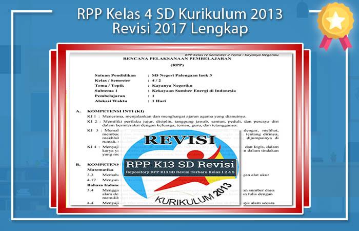 RPP Kelas 4 Kurikulum 2013 Revisi 2017 Lengkap