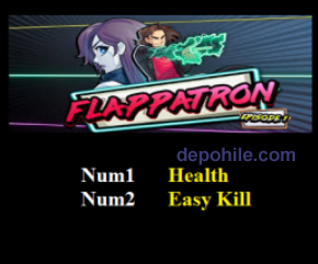 Flappatron Episode 1 (PC) Sınırsız PARA ve Kill +2 Trainer Hilesi
